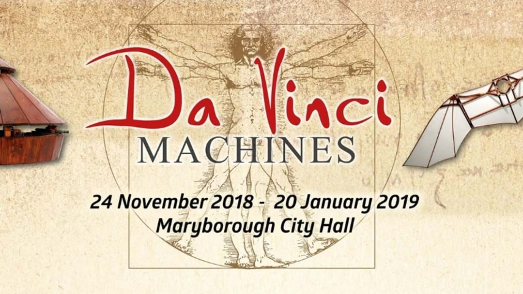 Article heading image for Go Check Out The Da Vinci Machines Exhibition At City Hall!