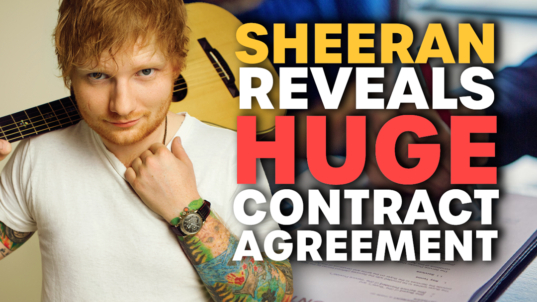 Article heading image for Ed Sheeran Reveals HUGE Contract Agreement