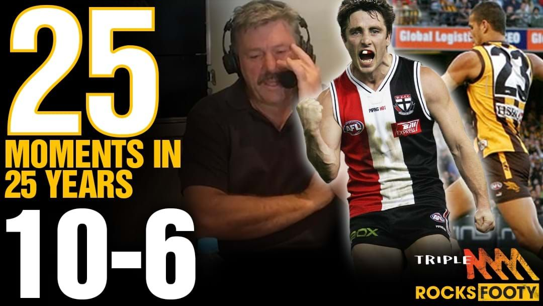 Article heading image for Triple M Footy's 25 Moments: 10-6