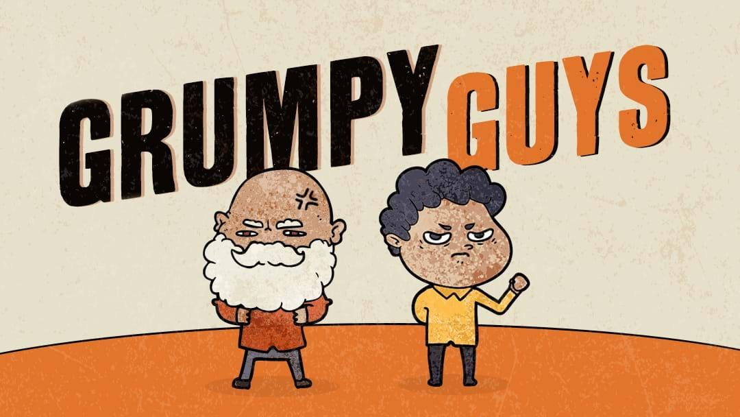 Article heading image for Triple M's Grumpy Guys