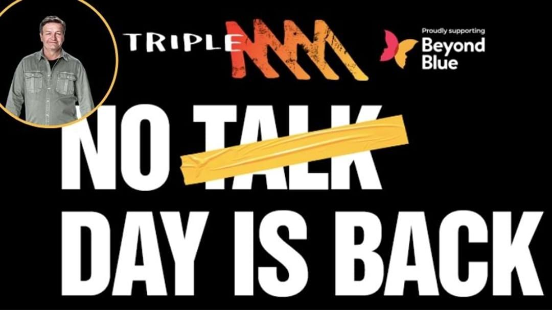 Article heading image for 'No Talk Day' Is Back To Raise Awareness For Men's Mental Health