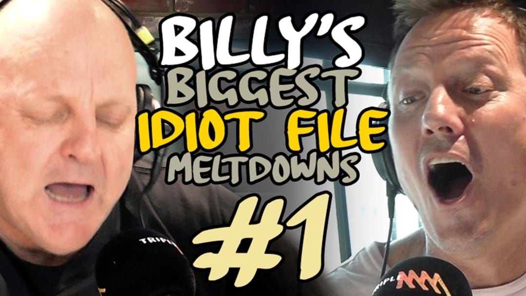 """Article heading image for Billy's Biggest Idiot File Meltdowns 