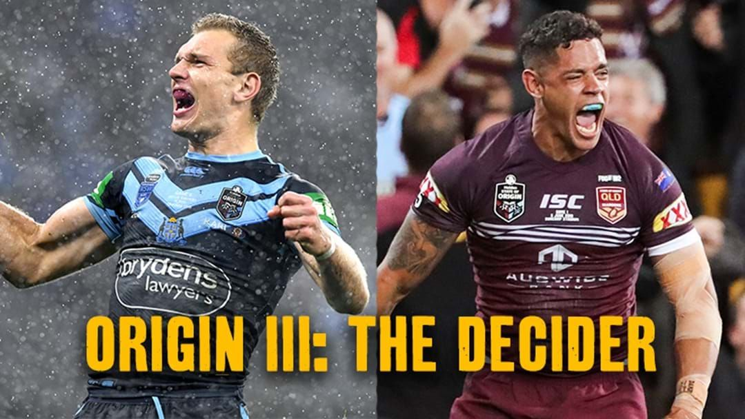 Article heading image for LISTEN LIVE State Of Origin III On-Air Broadcast Schedule