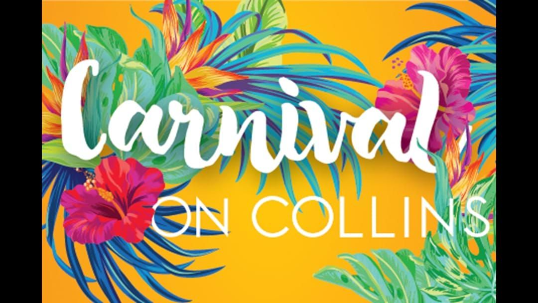 Article heading image for Carnival on Collins is back for another year.