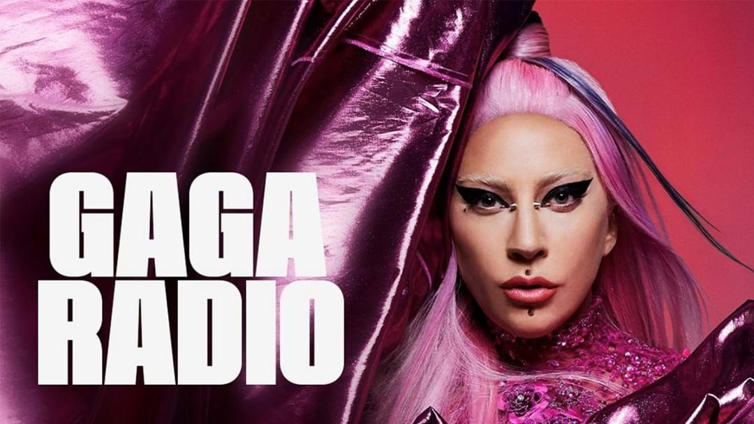 Article heading image for Lady Gaga Has Her Own Radio Show