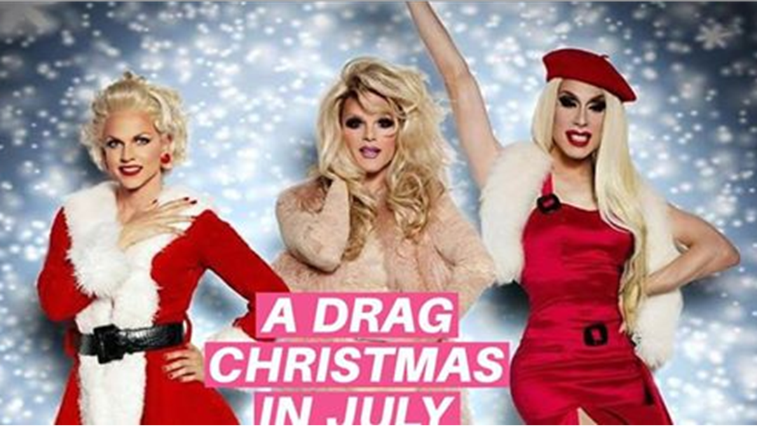 Article heading image for There is a Drag Queen Christmas in July Party and YOU CAN'T MISS THIS!