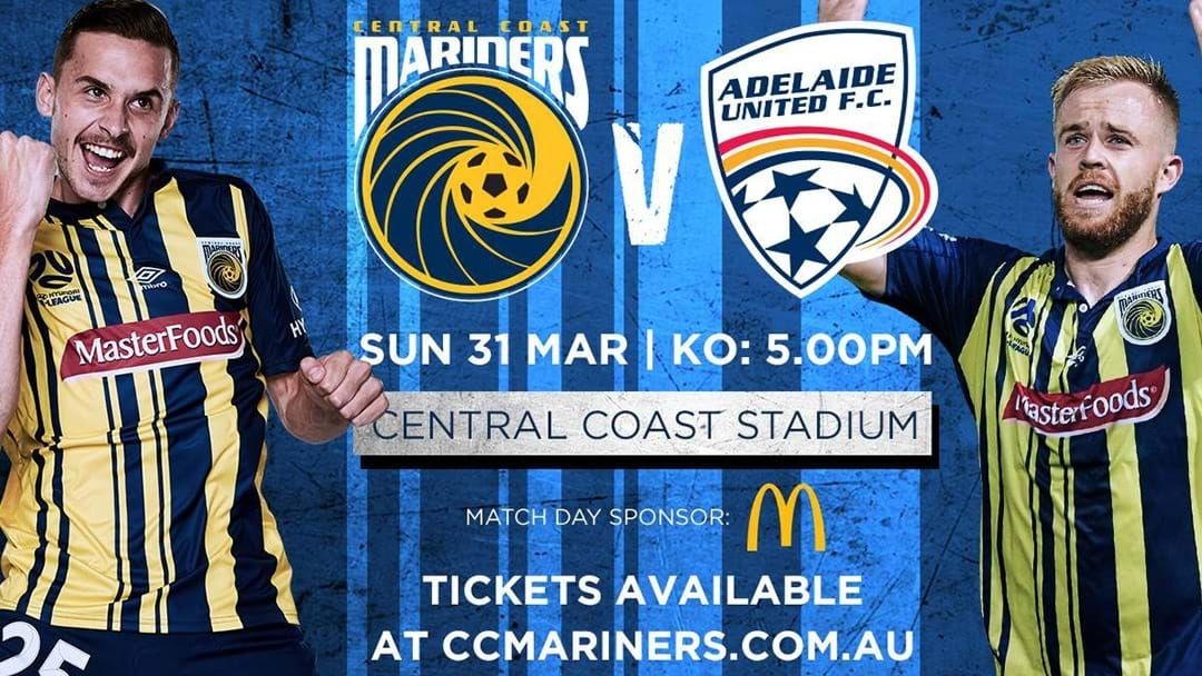 Article heading image for Kick Your Week Off The Right Way As The Mariners Take On Adelaide United!