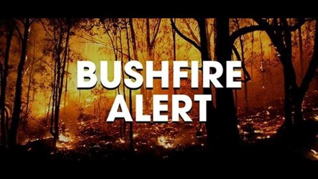 Article heading image for Latest bushfire advice