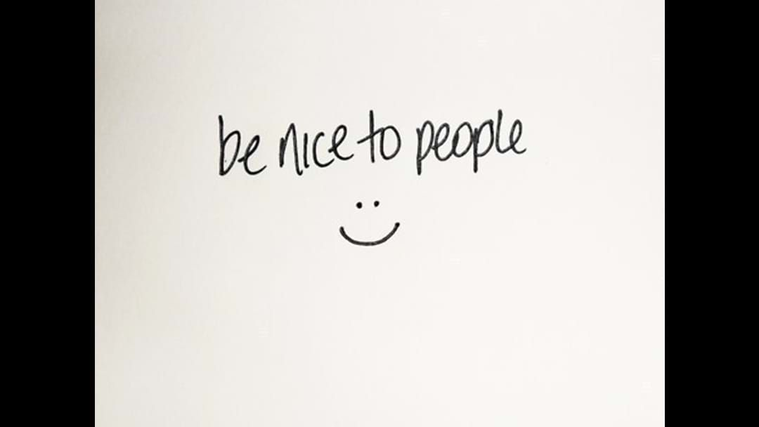 Article heading image for Just Be Nice To Each Other