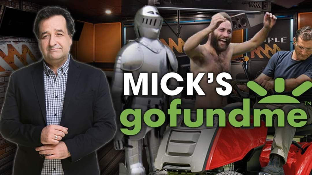 Article heading image for Every Single GoFundMe Pitch That Mick Has Funded... And Rejected