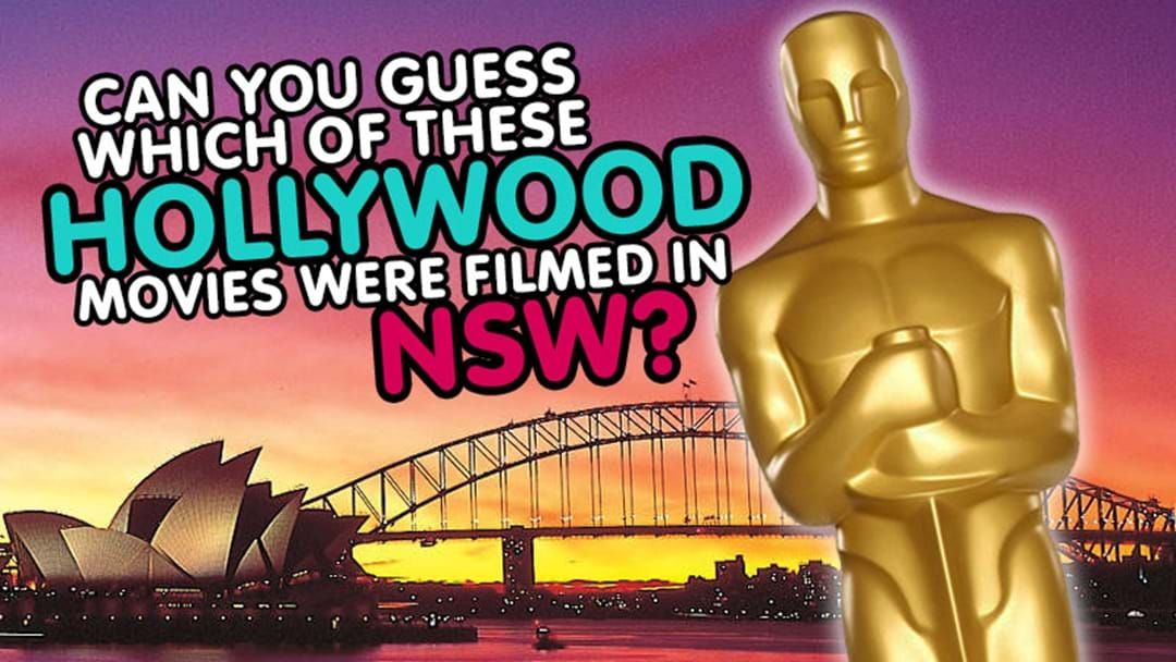 Article heading image for Can you guess which of these Hollywood movies were filmed in NSW?