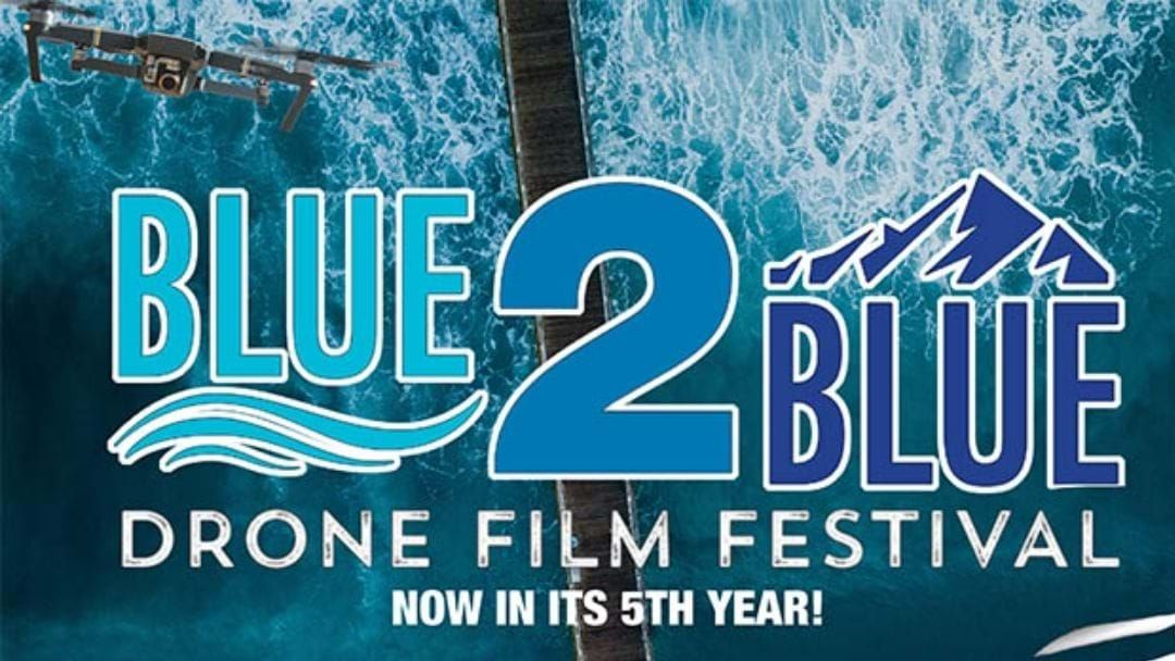 Article heading image for Blue2Blue Drone Film Festival