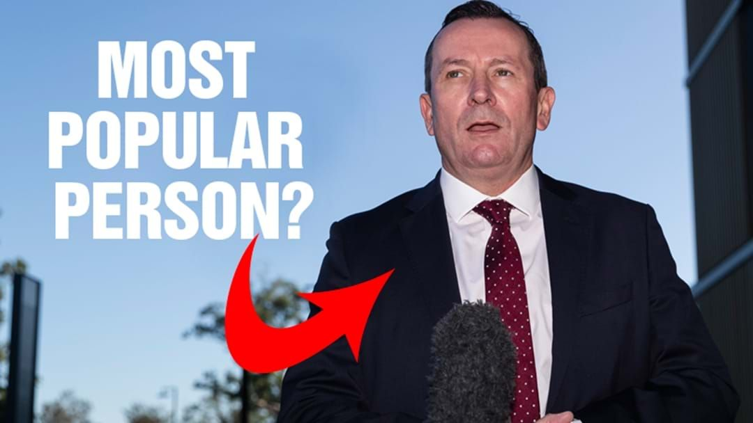 Article heading image for Mass Debate: Who Is More Popular Than Mark McGowan In WA?