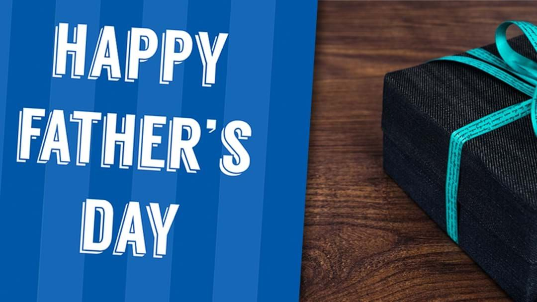 Article heading image for Need Some Father's Day Pressie Inspo? Look No Further!