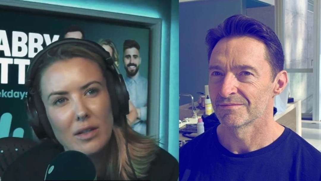 Article heading image for We Remember That Time Hugh Jackman Absolutely ROASTED Abby On Air