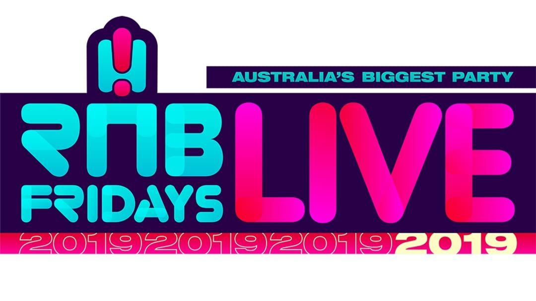Article heading image for SAVE THE DATE: RNB Fridays Live Is Back For 2019