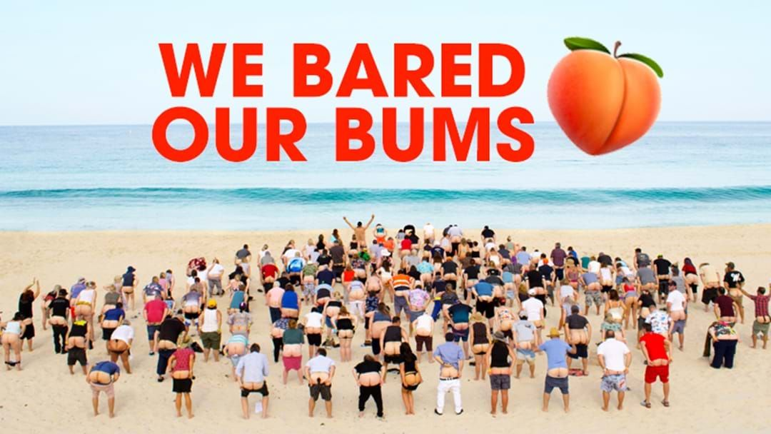 Article heading image for Here's The Pic Of Us Baring Our Bums For Captain Paul In All Its Glorious Glory!