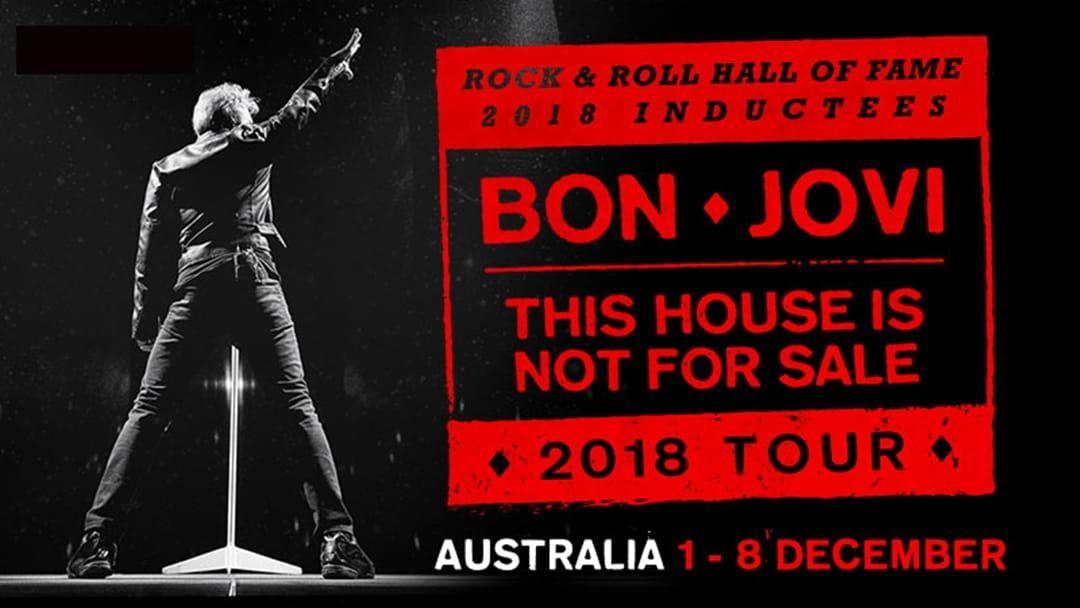 Article heading image for EXCLUSIVE ANNOUNCEMENT: Bon Jovi Announce This House Is Not For Sale 2018 Australian Tour