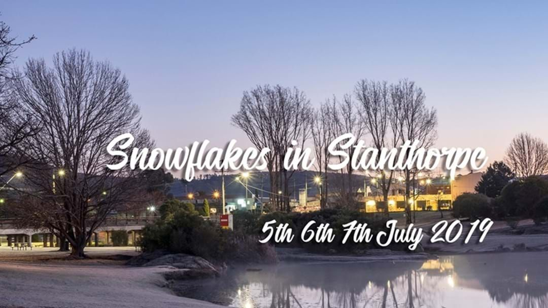 Article heading image for It's HERE! Stanthorpe's Snowflakes in July Is On NOW!