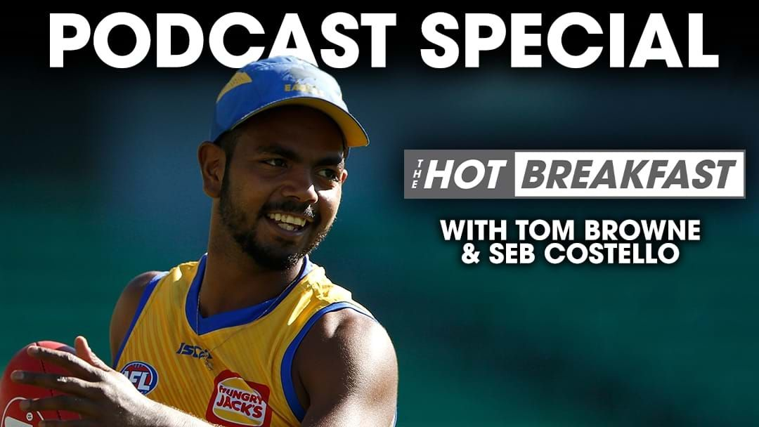 Article heading image for What's Going On With Willie Rioli? A Hot Breakfast Report with Seb Costello & Tom Browne