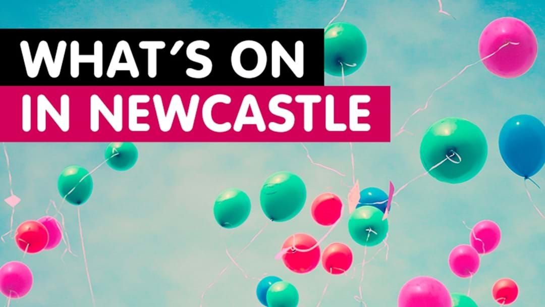 Article heading image for What's on in Newcastle
