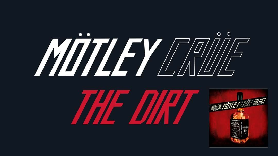 Mötley Crüe Are Releasing The Soundtrack To Their Upcoming