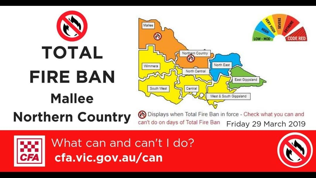 Article heading image for Total Fire Ban TODAY for Mallee and Northern Country