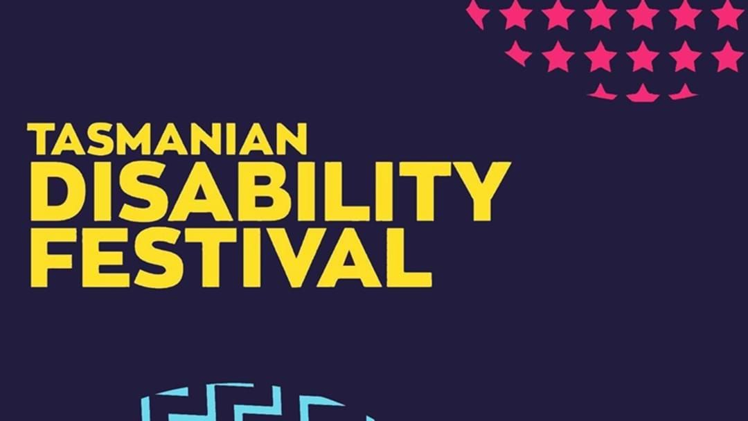 Article heading image for Dates Confirmed For The Inaugural Tasmanian Disability Festival