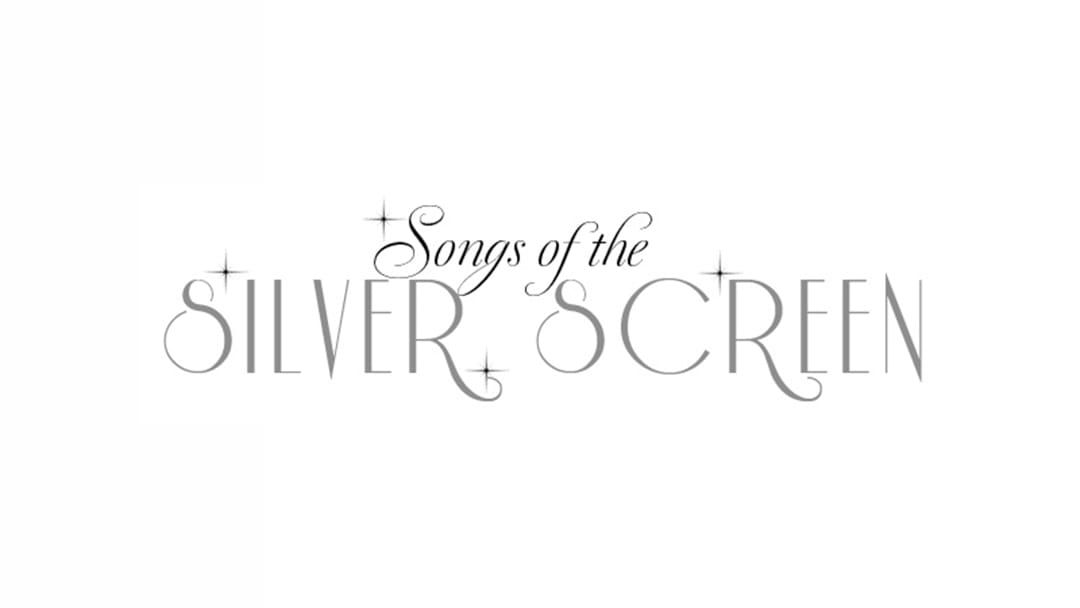 Article heading image for Songs of the Silver Screen