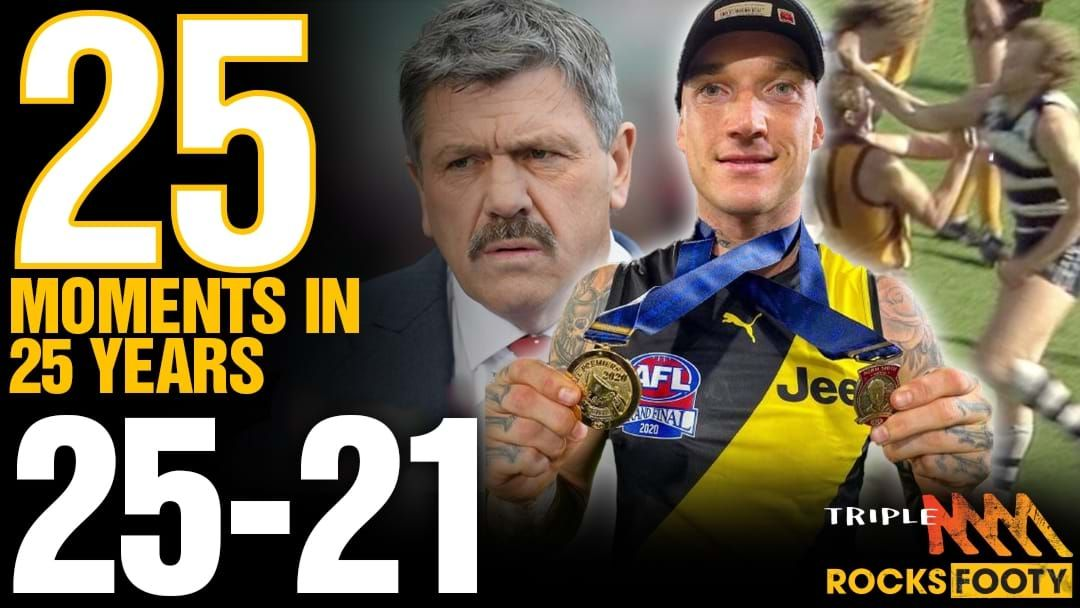 Article heading image for Triple M Footy's 25 Moments: 25-21