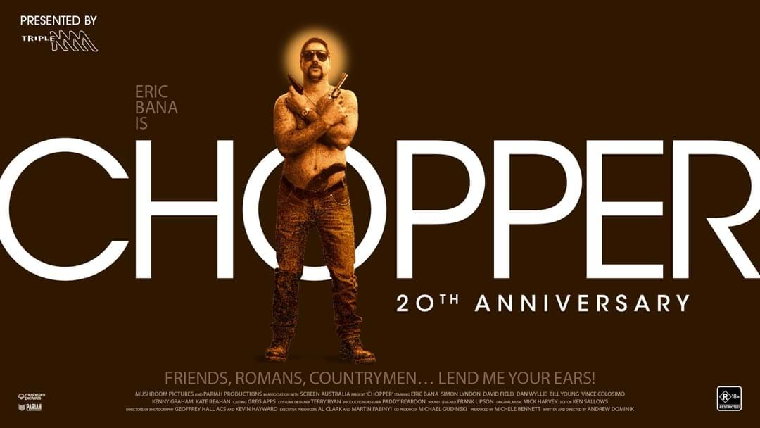 Article heading image for 'Chopper' Celebrates It's 20th Anniversary With An Exclusive Re-Release