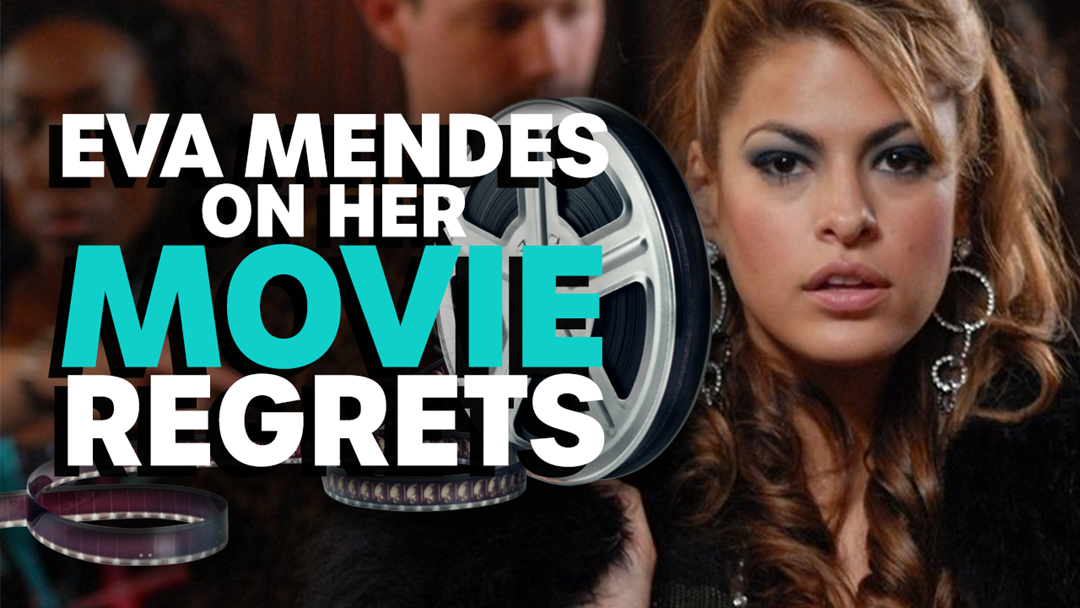 Article heading image for Eva Mendes On Her Movie Regrets