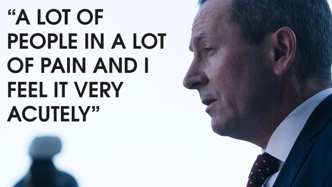 Article heading image for Premier McGowan's Emotion Filled Chat On The Toll That Covid-19 Is Taking On Our Great State