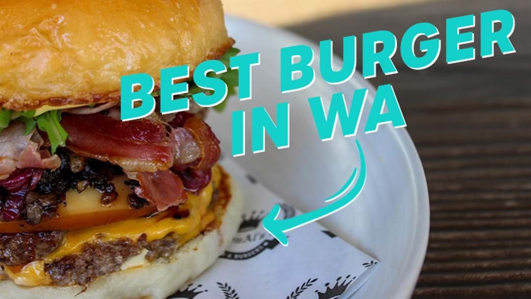 Article heading image for The Secret Behind The Best Burger In The Whole Of WA!