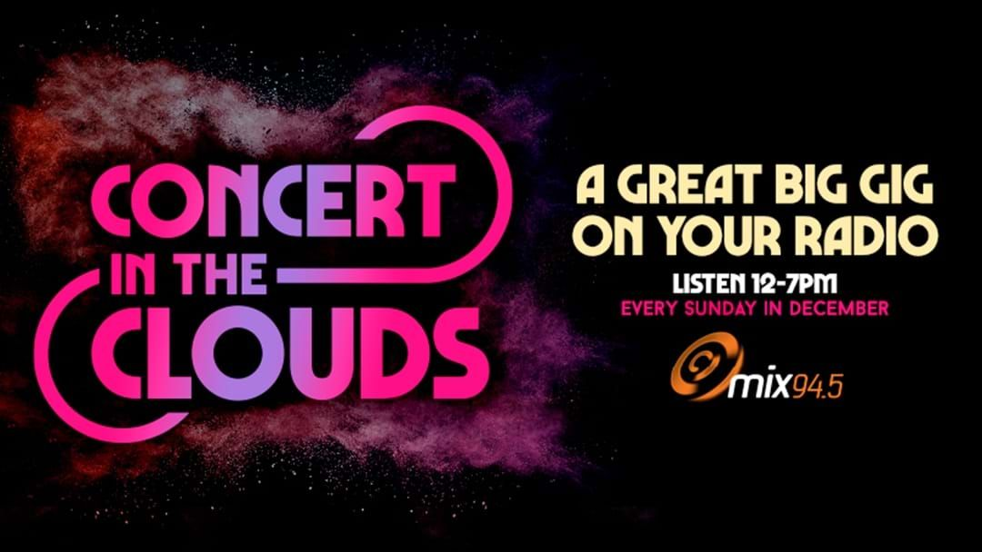 Article heading image for Concert In The Clouds: The Biggest Concert Australia Has EVER Seen!