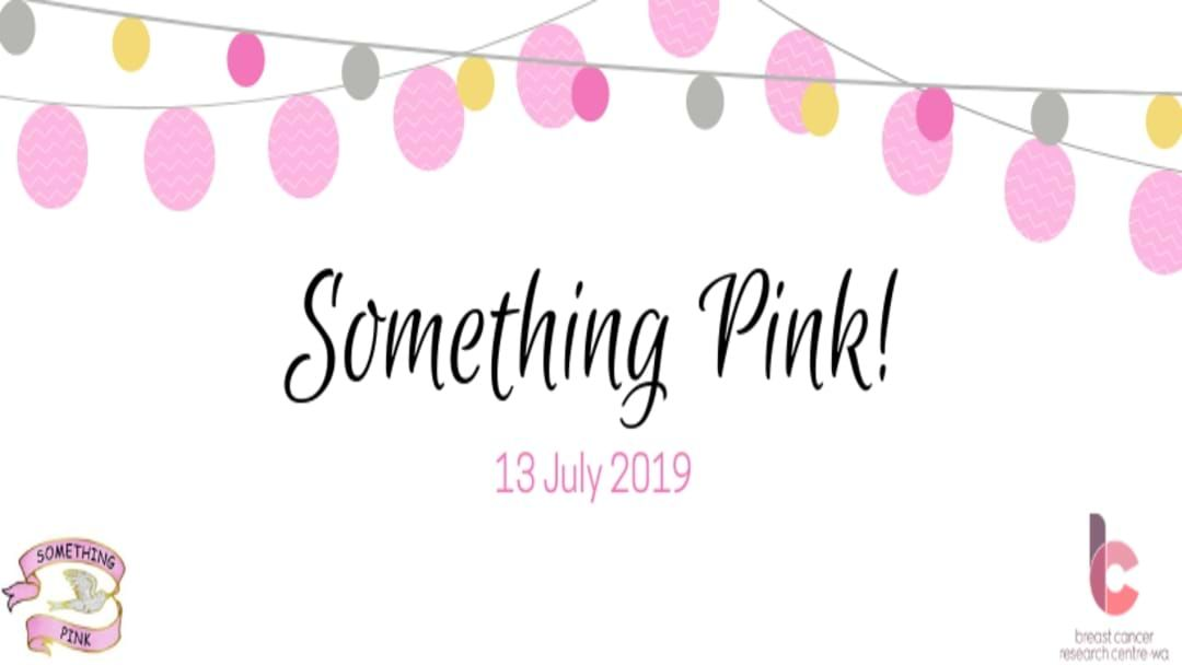 Article heading image for Something Pink Fundraiser Back For 2019