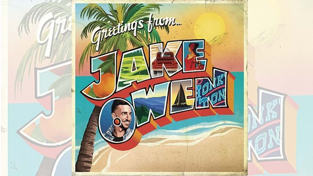 "Article heading image for Jake Owen Announces New Album ""Greetings ... from Jake"