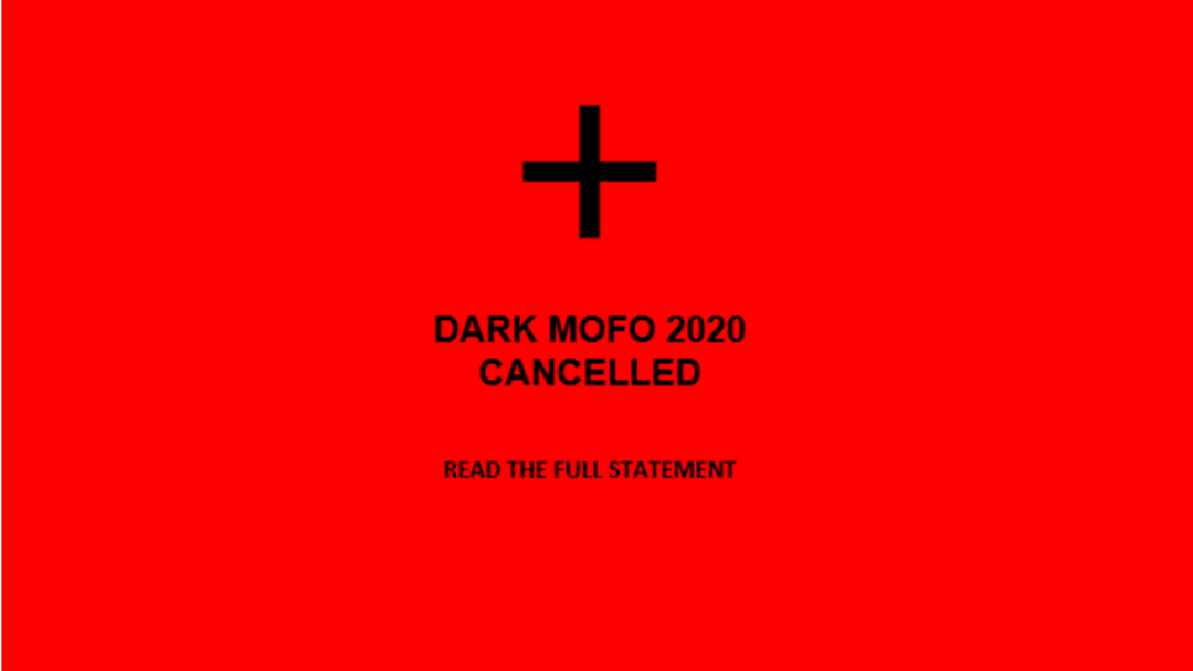 Article heading image for DARK MOFO 2020 CANCELLED