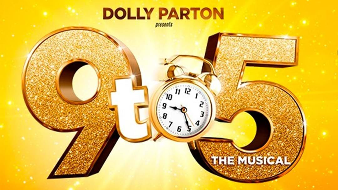Article heading image for Aussie Shows For Dolly Parton's '9 To 5 Musical' Have Been Postponed