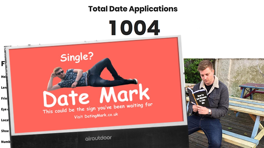 Article heading image for UK Man Goes NEXT LEVEL To Try And Get A Date... HINT: It Includes A Billboard Costing More Than $800