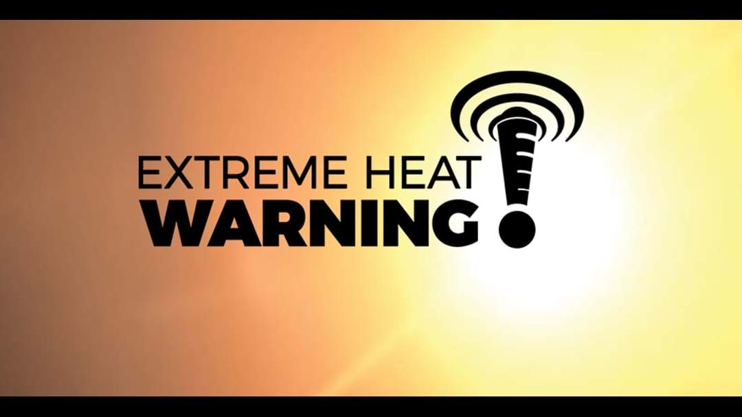 Article heading image for EXTREME HEATWAVE