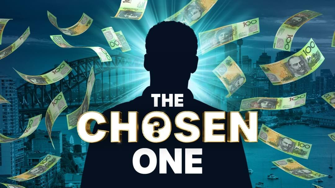 Competition heading image for 2DayFM's The Chosen one…is it you?
