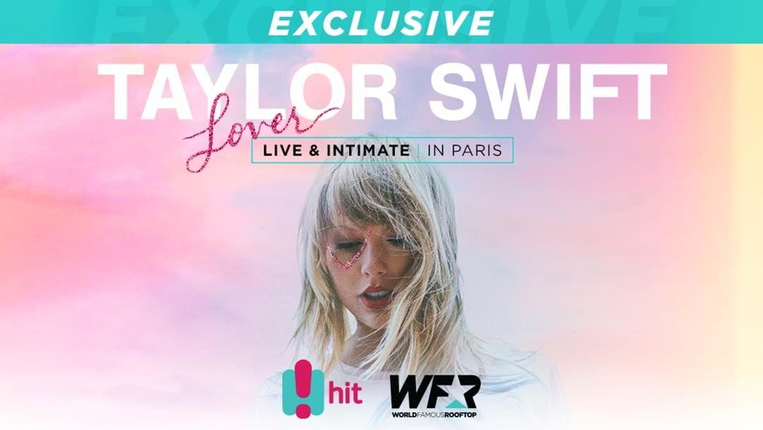Article heading image for Here's How You Can Win Your Way To See Taylor Swift In PARIS