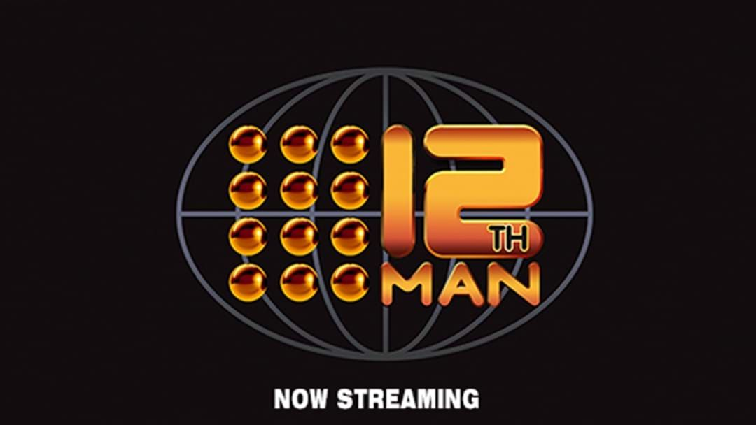 Article heading image for The Complete 12th Man Catalogue Has Finally Become Available On Streaming Services