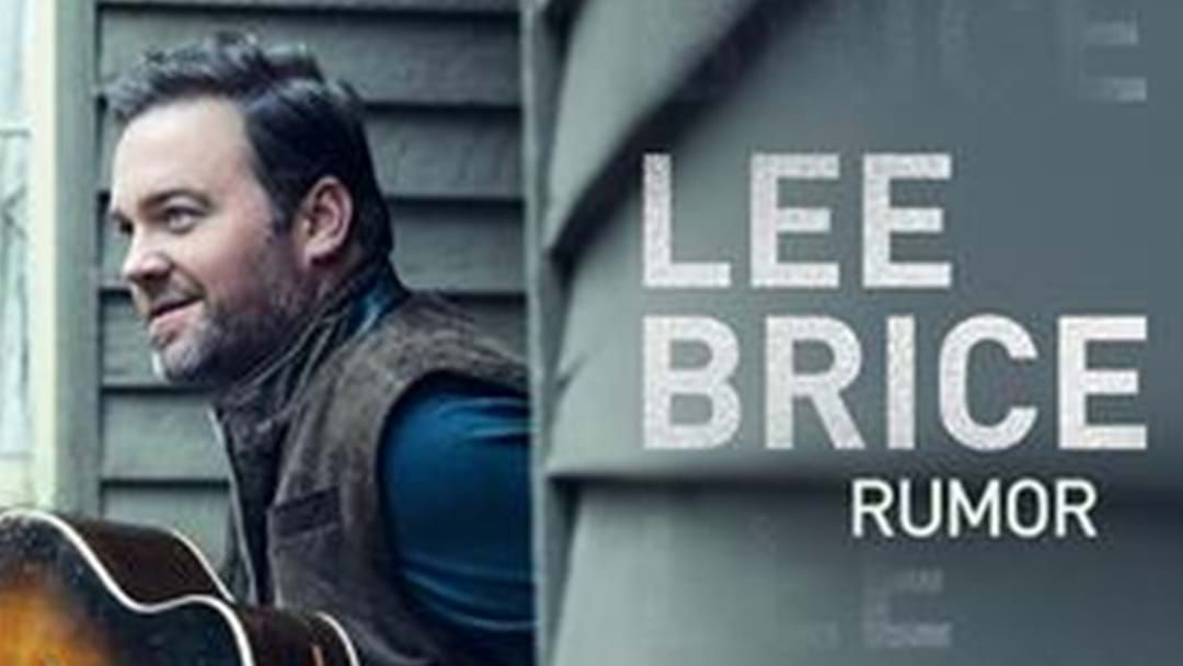 "Article heading image for Lee Brice Reaches #1 With ""Rumor"""