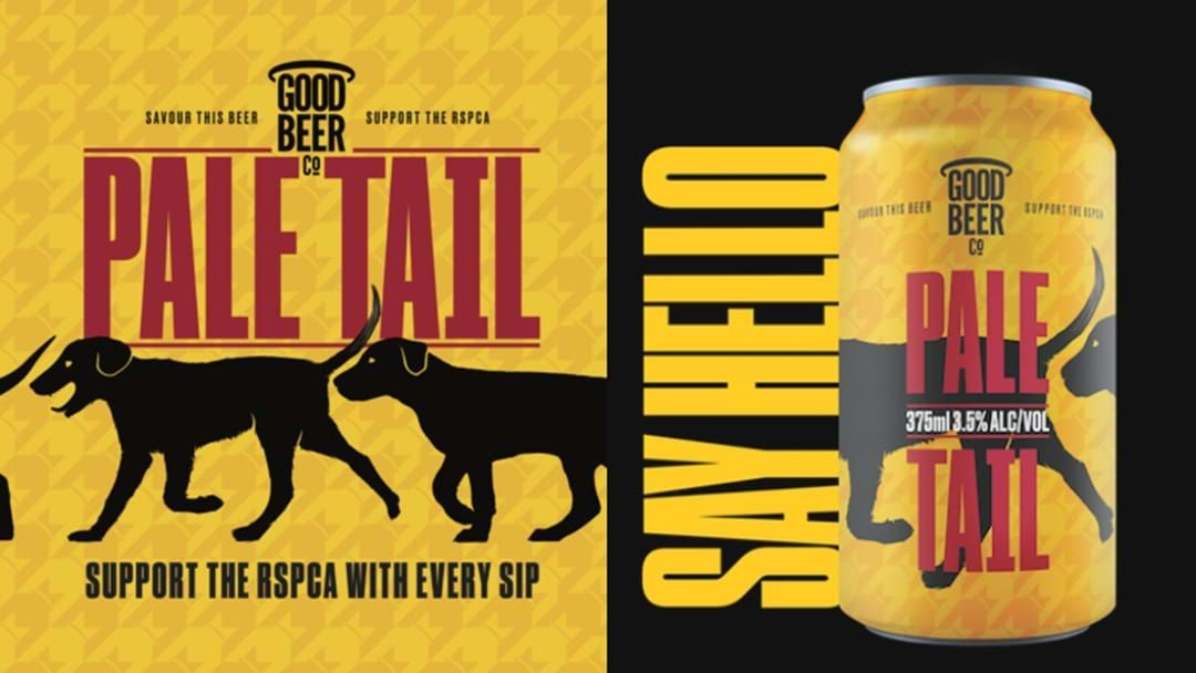 Article heading image for The RSPCA Have Just Released A Beer Called Pale Tail!