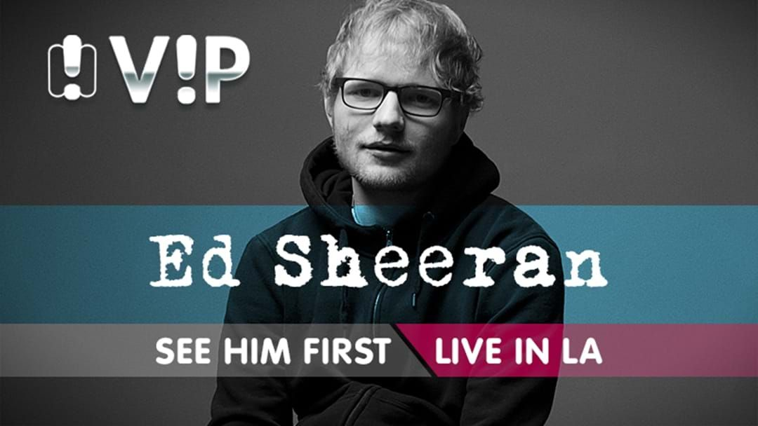Article heading image for Your Chance To See Ed Sheeran FIRST!