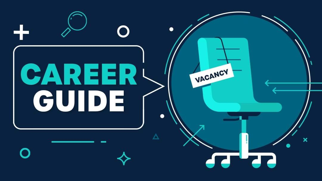 Article heading image for Career Guide