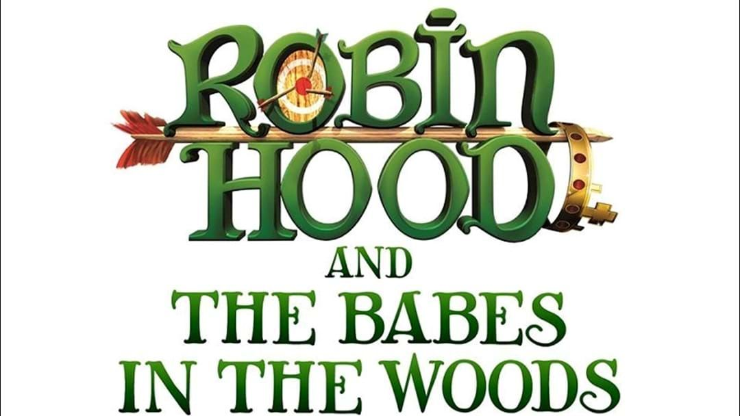 Article heading image for Get involved in ROBIN HOOD and the BABES IN THE WOODS