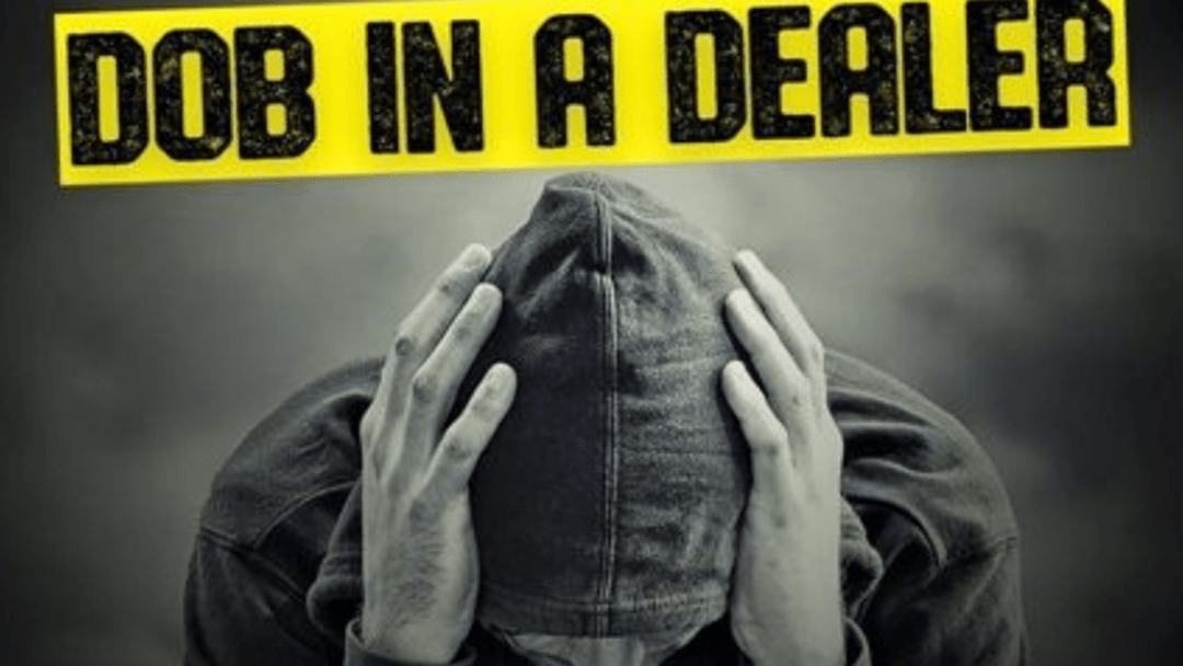 Article heading image for The 'Dob In A Dealer' Campaign Launches Tomorrow In Gladstone